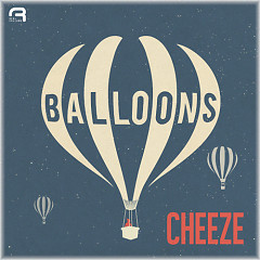 Balloons - Cheeze