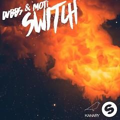 Switch (Extended Mix)  - DVBBS,MOTi