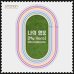 My Hero (Single) - Lee Teuk,SUHO,Kassy,Cho Young Soo