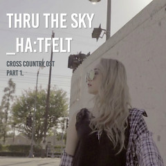 Cross Country OST Part.1 (Single) - HA:TFELT