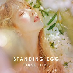 First Love (Single) - Standing Egg
