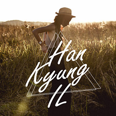 So You Call For Yourself (Single) - Han Kyung Il