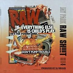 Raw Sh!t (Single) - Jay Park