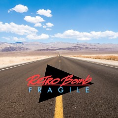 Fragile (Single) - Retro Bomb