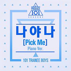 Pick Me (Piano Ver.) [Season 2] (Single) - PRODUCE 101