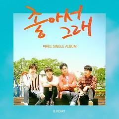 It's Good (Single) - B.HEART