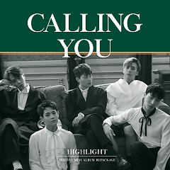 Calling You (Repackage) (Mini Album) - Highlight
