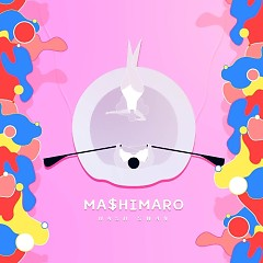 Ma$himaro (Single) - Hash Swan