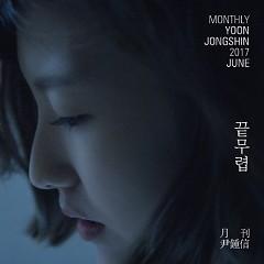 Monthly Project 2017 (Single) - Yoon Jong Shin