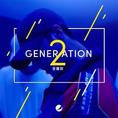Generation 2 (Chinese) (Single) - Jackson Wang