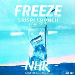 Freeze (Single) - Crispi Crunch