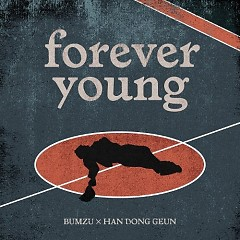 Forever Young (Single) - Bumzu, Han Dong Geun