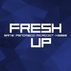 Fresh Up (Single) - San E, PENOMECO, Microdot