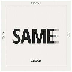 Same (Single) - D.Road