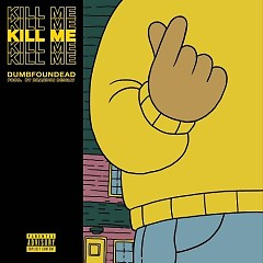 Kill Me (Single)