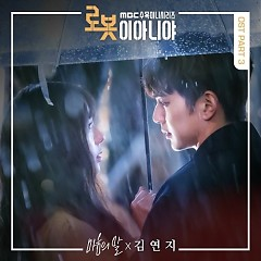 I'm Not A Robot OST Part.3 - Kim Yeon Ji