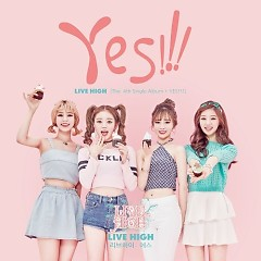 Yes (Single) - Live High