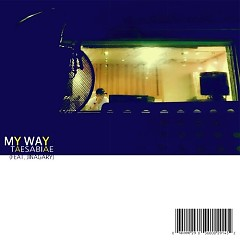 My Way (Single) - Taesabiae
