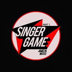 Singer Game Part.1 - 