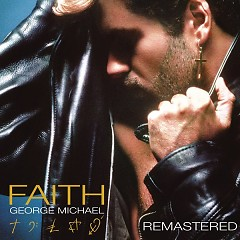 Faith (Remastered) - Wham!