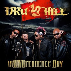 InDRUpendence Day - Dru Hill