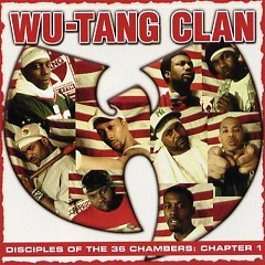 Disciples of the 36 Chambers_ Chapter 1 (CD1) - Wu-Tang Clan
