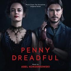 Penny Dreadful OST (P.1) - Abel Korzeniowski