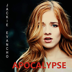 Apocalypse (Single) - Jackie Evancho