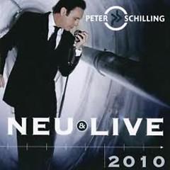 Neu Und Live 2010 - Peter Schilling