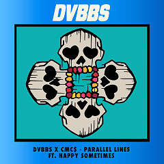 Parallel Lines (Single) - DVBBS, CMC$