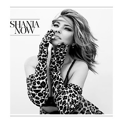 Now (Deluxe) - Shania Twain