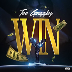 Win (Single) - Tee Grizzley