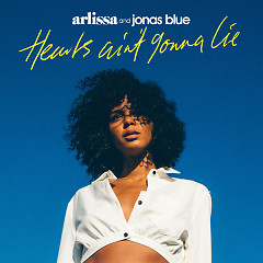 Hearts Ain't Gonna Lie (Single) - Arlissa, Jonas Blue