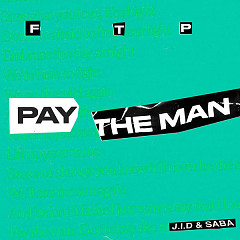 Pay The Man (Remix) - Foster The People, J.I.D., Saba