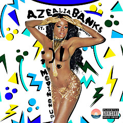 Movin' On Up (Single) - Azealia Banks