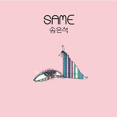 Same - Song Eun Seok