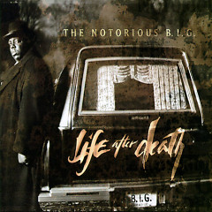 Life After Death (CD1) - The Notorious B.I.G.