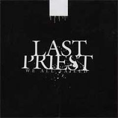 We All Failed - EP - Last Priest