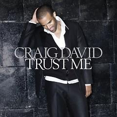 Trust Me - Craig David
