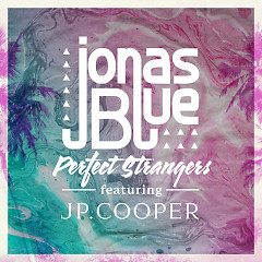 Perfect Strangers - Jonas Blue