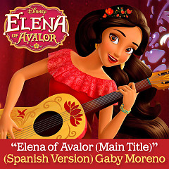 Elena Of Avalor (Spanish Version) (OST) - Gaby Moreno