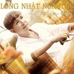 Album Nonstop Long Nhật - Long Nhật