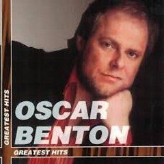 Greatest Hits - Oscar Benton