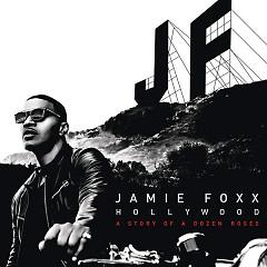 Hollywood A Story Of A Dozen Roses - Jamie Foxx