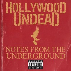 Notes From The Underground (Deluxe Edition) - Hollywood Undead