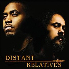 Distant Relatives - Damian Marley,Nas