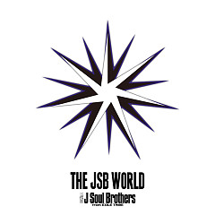 THE JSB WORLD CD1 - Sandaime J Soul Brothers