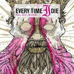 New Junk Aesthetic (Deluxe Edition) - Every Time I Die