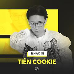 Những Sáng Tác Hay Nhất Của Tiên Cookie - Tiên Cookie