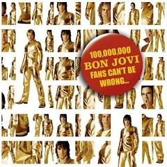100 000 000 Bon Jovi Fans Can't Be Wrong (CD1)